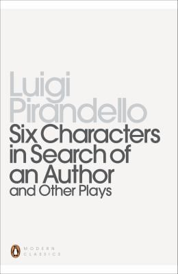 Six Characters in Search of an Author and Other Plays 9780140189223