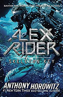 skeleton key anthony horowitz book report Skeleton key book report alex rider: skeleton key by anthony horowitz – review | children's the story begins in england where alex is given a mission, the story.