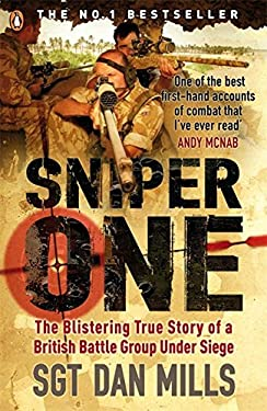 Sniper One: The Blistering True Story of a British Battle Group Under Siege 9780141029016