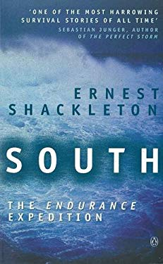 South: The Endurance Expedition 9780140288865