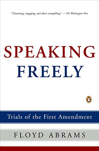 Speaking Freely: Trials of the First Amendment 9780143036753
