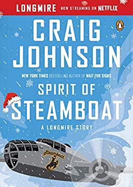 Spirit of Steamboat: A Longmire Story (A Longmire Mystery)