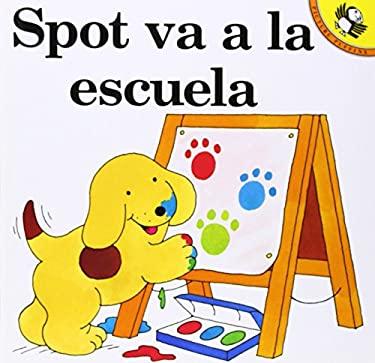 Spot Va a la Escuela 9780140564112