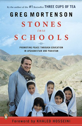 Stones Into Schools: Promoting Peace with Education in Afghanistan and Pakistan 9780143118237