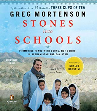 Stones Into Schools: Promoting Peace with Books, Not Bombs, in Afghanistan and Pakistan 9780143144960