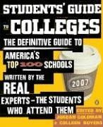 Students' Guide to Colleges: The Definitive Guide to America's Top 100 Schools Written by the Real Experts--The Students Who Attend Them 9780143035589