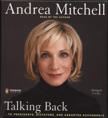 Talking Back: To Presidents, Dictators, and Assorted Scoundrels 9780143057536