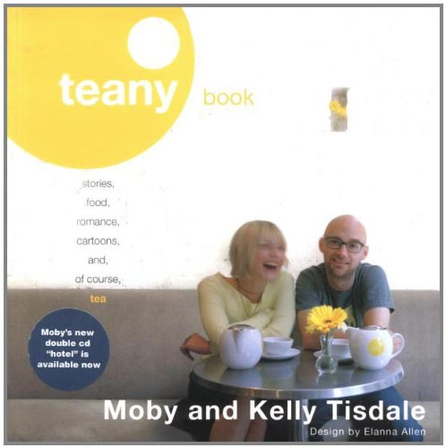 Teany Book: Stories, Food, Romance, Cartoons, And, of Course, Tea 9780142005057