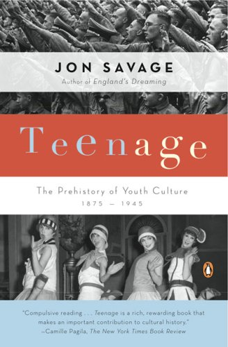 Teenage: The Prehistory of Youth Culture: 1875-1945 9780140254150