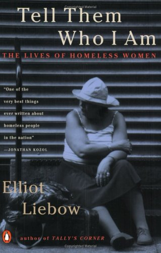 Tell Them Who I Am: The Lives of Homeless Women 9780140241372