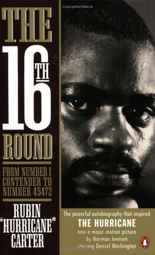 The 16th Round From Number 1 Contender To Number 45472 By Rubin Carter