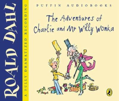 The Adventures of Charlie and Mr Willy Wonka 9780141805610