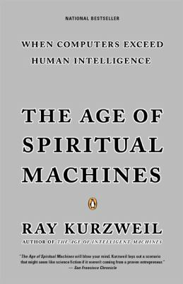The Age of Spiritual Machines 9780140282023