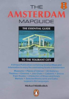 The Amsterdam Mapguide: The Essential Guide to the Tolerant City 9780140284522