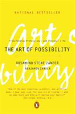 The Art of Possibility: Transforming Professional and Personal Life 9780142001103