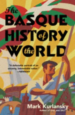 The Basque History of the World: The Story of a Nation 9780140298512