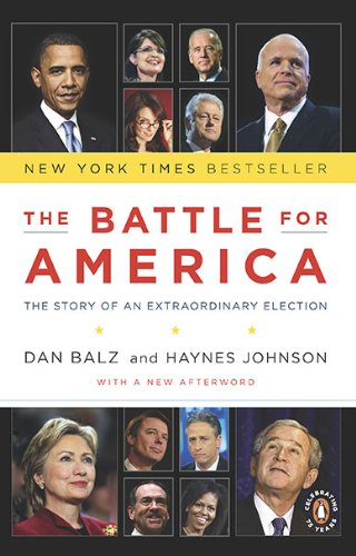 The Battle for America: The Story of an Extraordinary Election 9780143117704