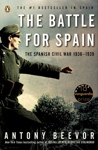 The Battle for Spain: The Spanish Civil War 1936-1939 9780143037651