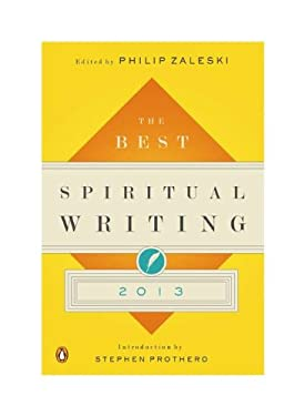 The Best Spiritual Writing 2013 9780143121534