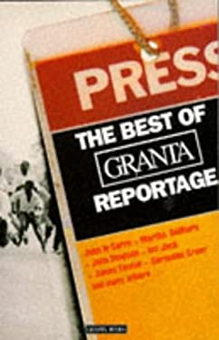 The Best of Granta Reportage 9780140140712