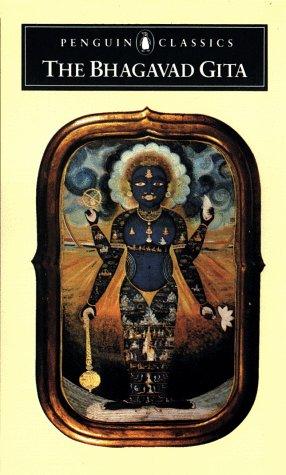 The Bhagavad Gita by Juan Mascaro, Thomas Wyatt, Anonymous