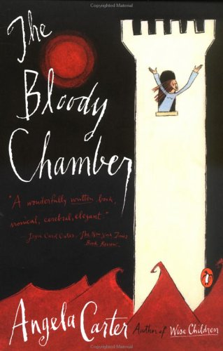 The Bloody Chamber: And Other Stories 9780140178210