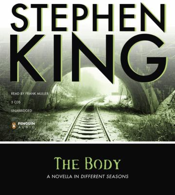 The Body: A Novella in Different Seasons 9780143143925