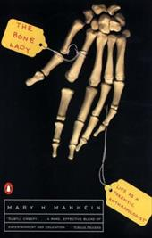 The Bone Lady: Life as a Forensic Anthropologist