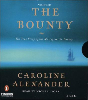 The Bounty: The True Story of the Mutiny on the Bounty 9780142800294