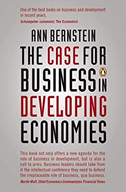 The Case for Business in Developing Economies 9780143527992