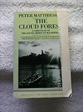 The Cloud Forest: A Chronicle of the South American Wilderness 417097