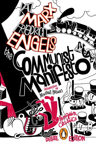 The Communist Manifesto: (Penguin Classics Deluxe Edition) 9780143106265