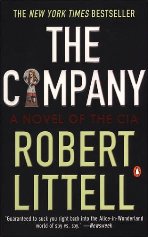 The Company: A Novel of the CIA 1951-91 9780142002629