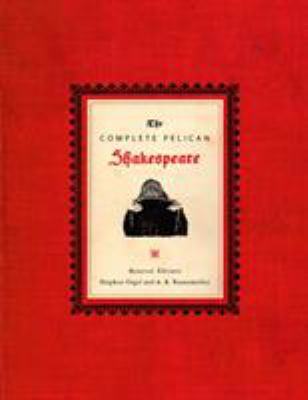 The Complete Pelican Shakespeare 9780141000589