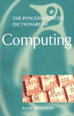 The Concise Penguin Dictionary of Computing: 5 9780140514360