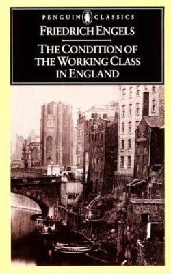 The Condition of the Working Class in England