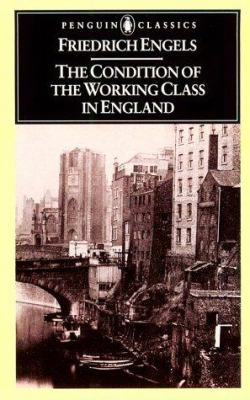 The Condition of the Working Class in England 9780140444865