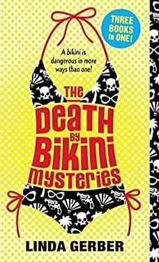 The Death by Bikini Mysteries 9780142418550