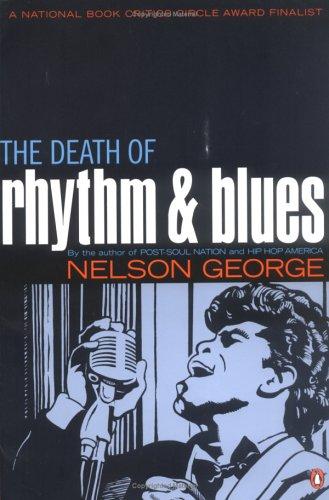 The Death of Rhythm and Blues 9780142004081