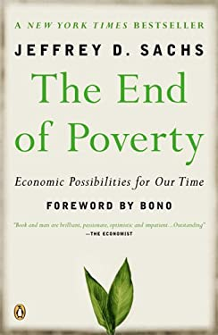 The End of Poverty: Economic Possibilities for Our Time 9780143036586