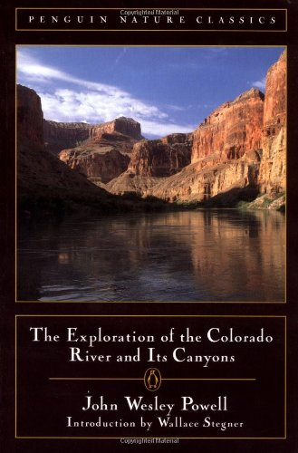 The Exploration of the Colorado River and Its Canyons 9780140255690