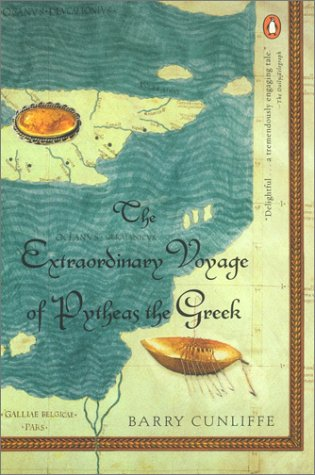 The Extraordinary Voyage of Pytheas the Greek 9780142002544