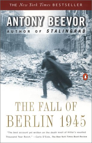 The Fall of Berlin 1945 9780142002803