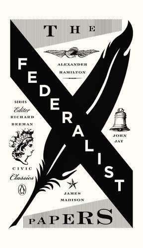 The Federalist Papers 9780143121978
