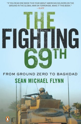 The Fighting 69th: From Ground Zero to Baghdad 9780143114925
