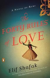 The Forty Rules of Love: A Novel of Rumi 11338717