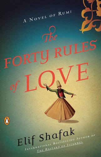 The Forty Rules of Love: A Novel of Rumi 9780143118527