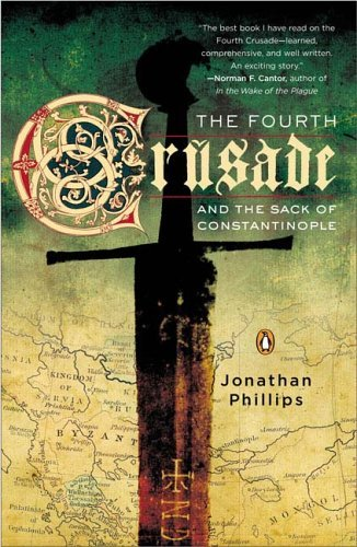 The Fourth Crusade and the Sack of Constantinople 9780143035909