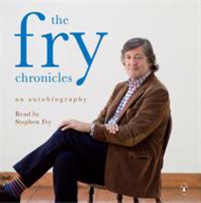 The Fry Chronicles: A Memoir 9780141041582