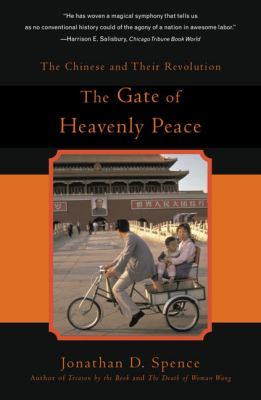 The Gate of Heavenly Peace: The Chinese and Their Revolution 1895-1980 9780140062793